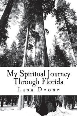 My Spiritual Journey Through Florida