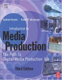 Introduction to Media Production, Third Edition