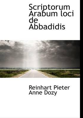 Scriptorum Arabum Loci de Abbadidis