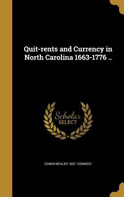 QUIT-RENTS & CURRENCY IN NORTH