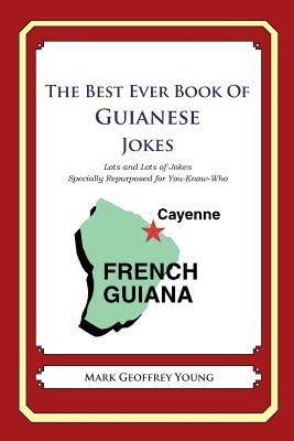 The Best Ever Book of Guianese Jokes