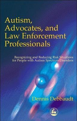 Autism, Advocates and Law Enforcement Professionals