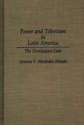 Power and Television in Latin America