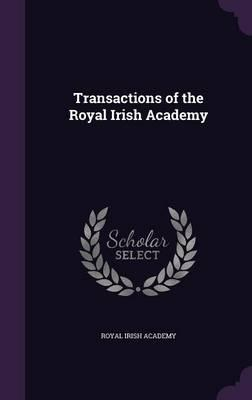 Transactions of the Royal Irish Academy