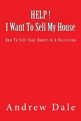 Help ! I Want to Sell My House