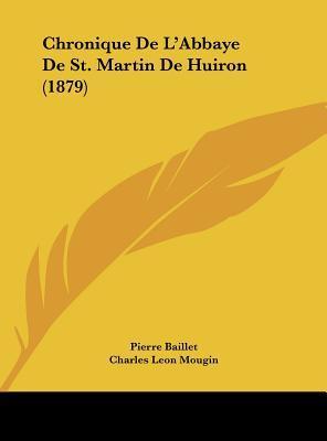 Chronique de L'Abbaye de St. Martin de Huiron (1879)
