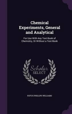 Chemical Experiments, General and Analytical