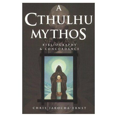 A Cthulhu Mythos Bibliography & Concordance