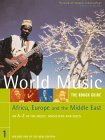 The Rough Guide to World Music Volume 1