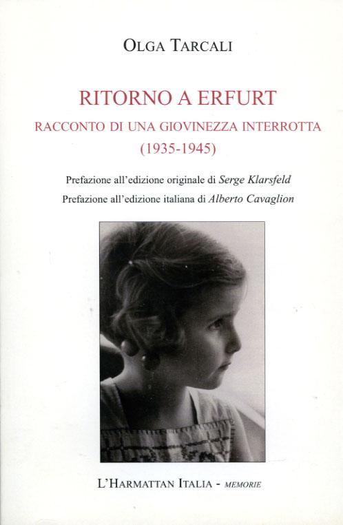Ritorno a Erfurt. Racconto di una giovinezza interrotta (1935-1945)