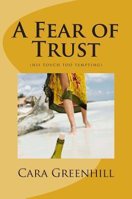 A Fear of Trust
