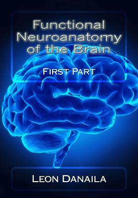 Functional Neuroanatomy of the Brain