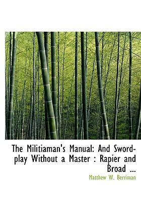 The Militiaman's Manual