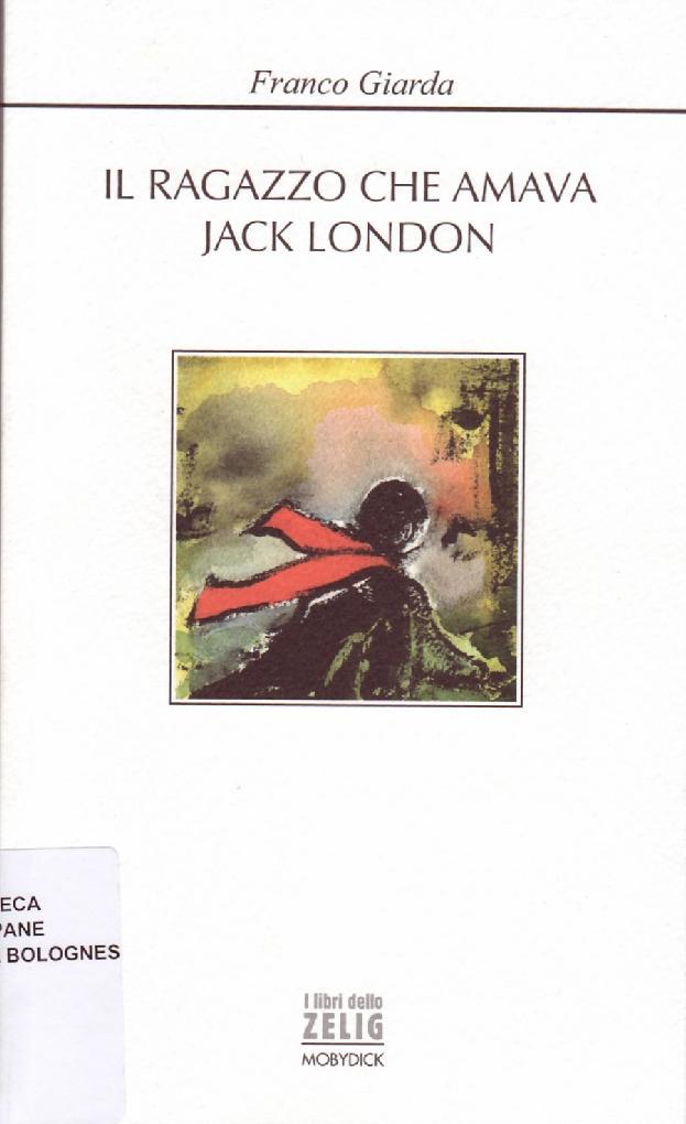 Il ragazzo che amava Jack London