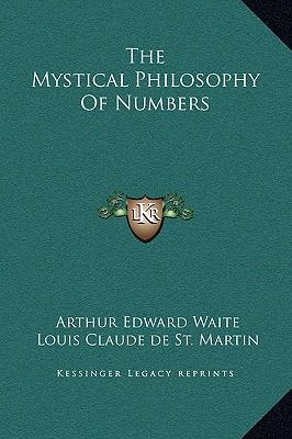 The Mystical Philosophy of Numbers