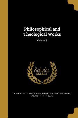 PHILOSOPHICAL & THEOLOGICAL WO