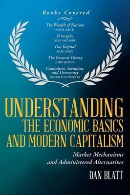 Understanding the Economic Basics and Modern Capitalism