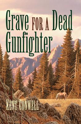 Grave for a Dead Gunfighter