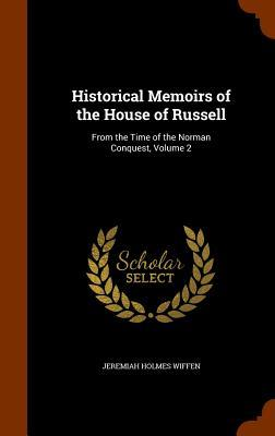 Historical Memoirs of the House of Russell