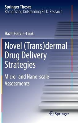 Novel Trans Dermal Drug Delivery Strategies