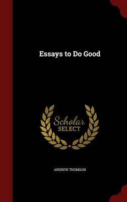 Essays to Do Good