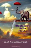 Blasfemias De La Flauta