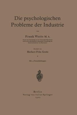 Die Psychologischen Probleme Der Industrie