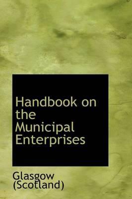 Handbook on the Municipal Enterprises