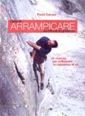 L'arte di arrampicare su roccia e ghiaccio