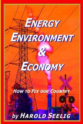 Energy, Environment, & Economy