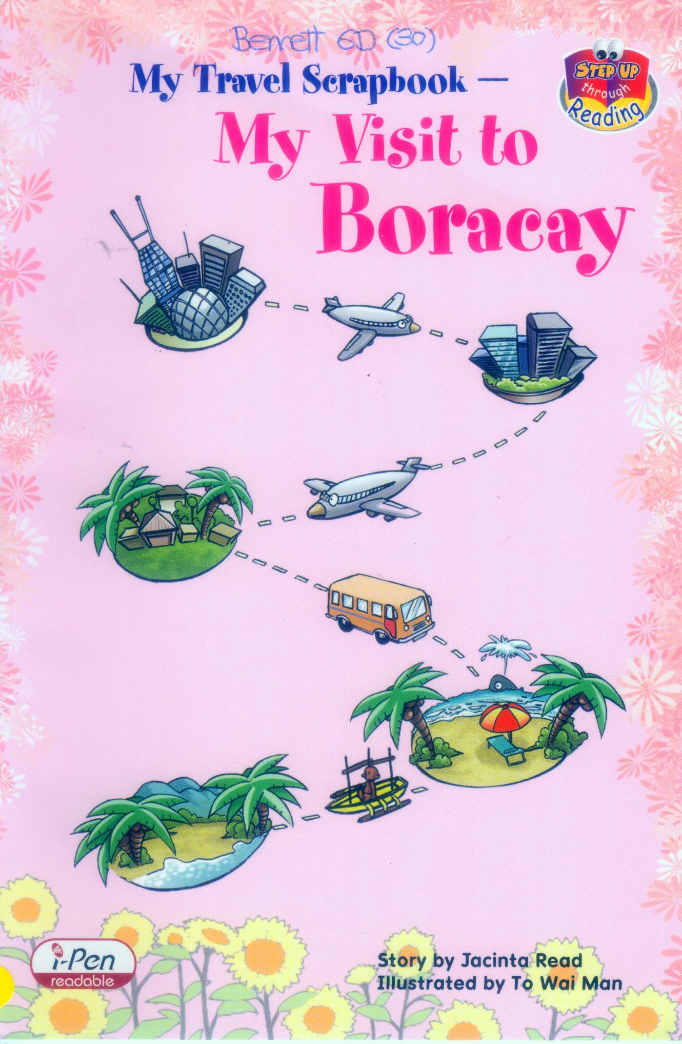My Travel Scrapbook - My Visit to Boracay