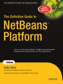 The Definitive Guide to NetBeans Platform 6.5