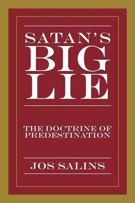 Satan's Big Lie