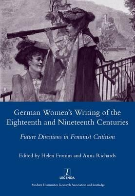 German Women's Writing of the Eighteenth and Nineteenth Centuries