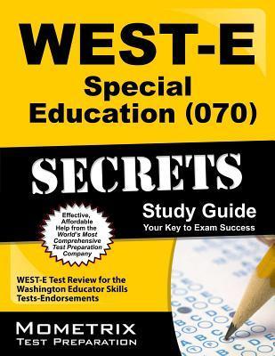 West-e Special Education 070 Secrets