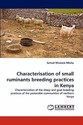 Characterisation of small ruminants breeding practices in Kenya