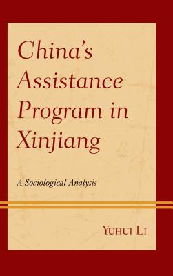 China's Assistance Program in Xinjiang