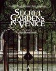 Secret Gardens Of Venice