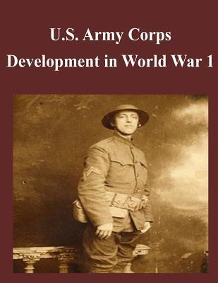 U.s. Army Corps Development in World War 1