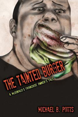 The Tainted Burger