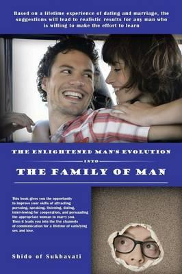 The Enlightened Man's Evolution into the Family of Man