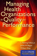 Managing Health Organizations for Quality and Performance with Access Code