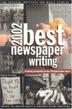 Best Newspaper Writing 2002