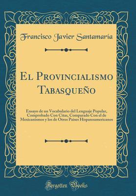 El Provincialismo Ta...