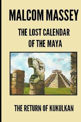 The Lost Calendar of the Maya