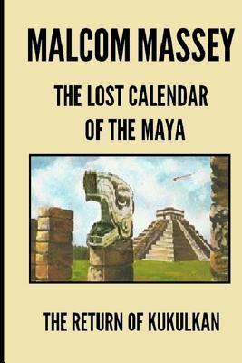 The Lost Calendar of the Maya