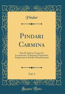 Pindari Carmina, Vol. 3
