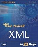 Sams Teach Yourself XML in 21 Days, Third Edition