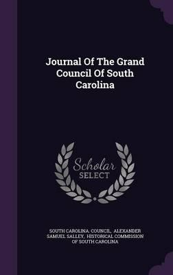 Journal of the Grand Council of South Carolina