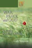 War, Peace And God